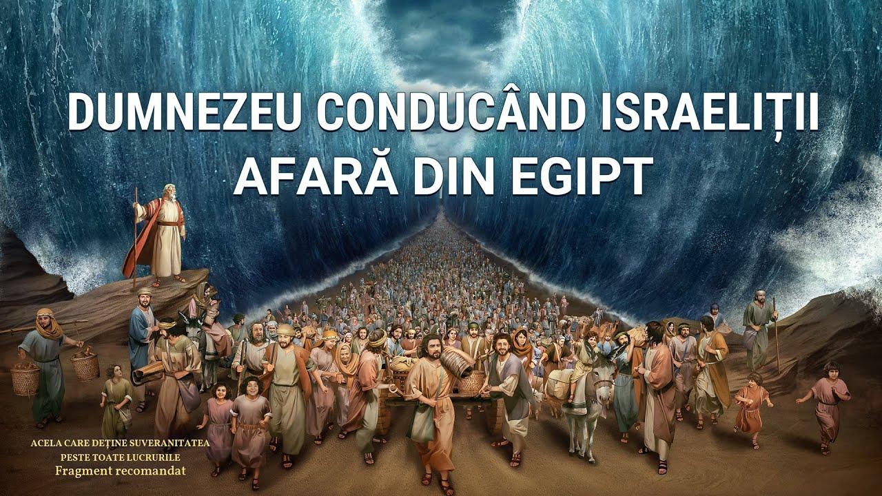 """Documentarului """"Acela care deține suveranitatea peste toate lucrurile"""" Fragment 7 - Dumnezeu conducând israeliții afară din Egipt"""