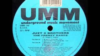 juzt 2 brothers - the frenzy dance (universal chant)