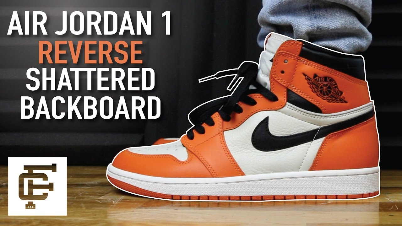 f3b9b114c026ec AIR JORDAN 1 REVERSE SHATTERED BACKBOARD REVIEW - YouTube
