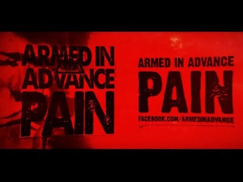 Armed In Advance - Pain