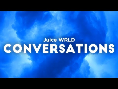 Juice WRLD – Conversations (Clean – Lyrics)