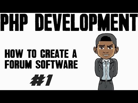 [PHP] How To Create A Forum Software: Setting Up Your Webserver