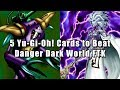 5 Yu-Gi-Oh! Cards to Beat Danger Dark World FTK