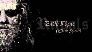 ROTTING CHRIST- Ἐλθὲ Κύριε-(Elthe Kyrie)
