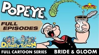 Popeye The Sailor Man | Bride and Gloom | Full Episodes | Cartoon Series