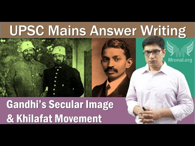 Gandhi's Secular Image vs. Khilafat Support: UPSC Mains Answer-Writing