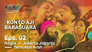 Kunto Aji X Barasuara - Hagia, Jakarta Jakarta, Tentukan Arah - #Collabonation Series 2.0 - (Eps. 2)