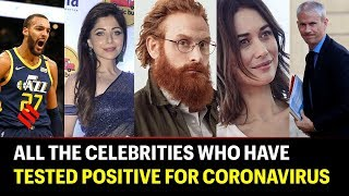 Coronavirus Pandemic: Celebrities who have tested positive for Covid 19