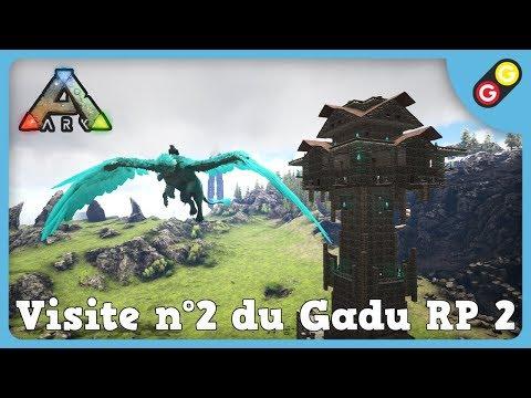 GG - ARK : Survival Evolved - Visite n°2 du Gadu RP 2 [FR]