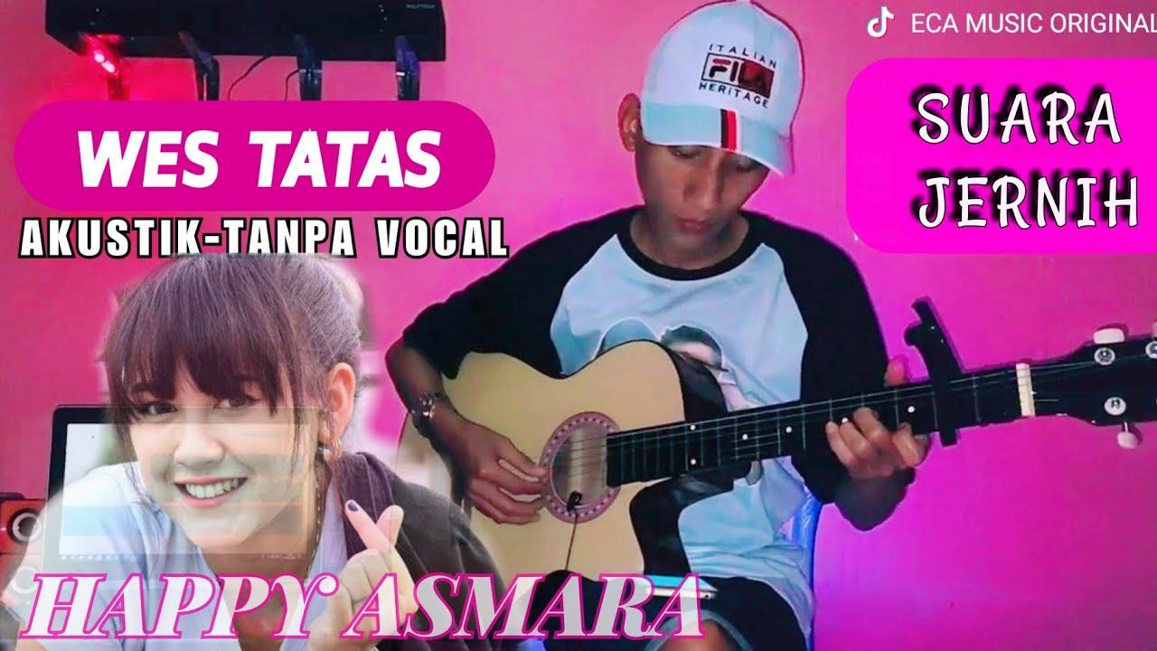 wes tatas happy asmara vocal chords chordify