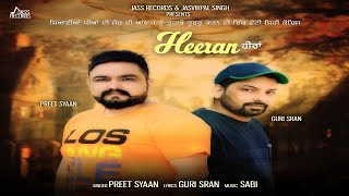 Heeran | ( Full HD) | Preet Syaan | New Punjabi Songs 2018 | Latest Punjabi Songs 2018