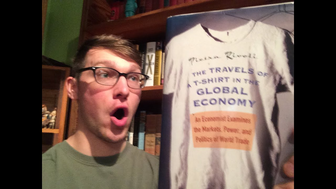 The travels of a t shirt in the global economy book reivew for The travels of at shirt in the global economy pdf