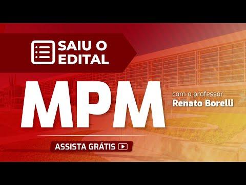 Saiu O Edital – MPM: Promotor