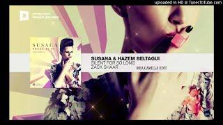Susana & Hazem Beltagui vs Zack Shaar - Silent For So Long [Mea.Camilla Edit]