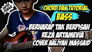 Download BASS COVER + CHORD BERHARAP TAK BERPISAH - REZA ARTAMEVIA COVER AALIYAH MASSAID | UNTUK PEMULA