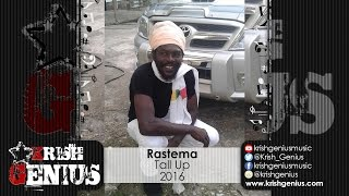 Rastema - Tall Up - August 2016