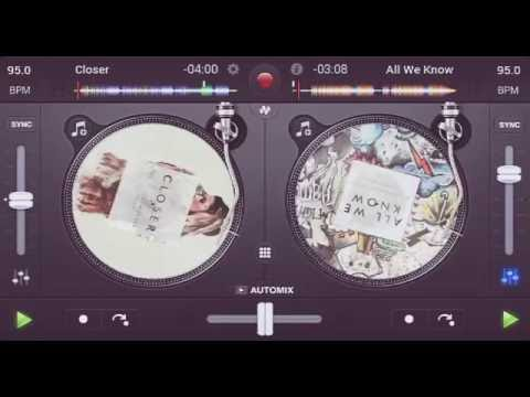 All We Know X Closer - The Chainsmokers // Remix // Djay 2