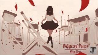 Nightcore Poison ( Rita Ora )