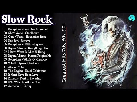 Slow Rock 70's, 80's, 90's 📻 The Best Slow Rock Songs of All Time 📻