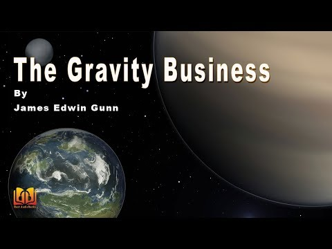 The Gravity Business By James Edwin Gunn - Short Science Fiction Story Audiobook