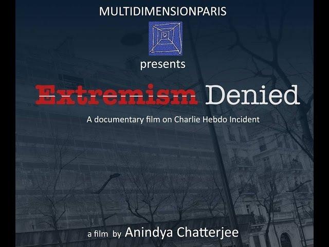 Extremism Denied | A docu film on Charlie Hebdo by Anindya Chatterjee | Trailer 2015
