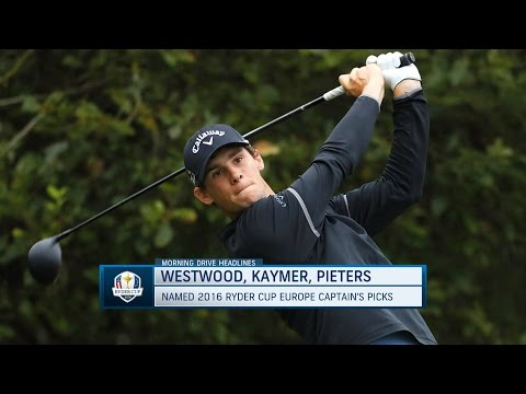Morning Drive: European Ryder Cup Picks are In! | Golf Channel