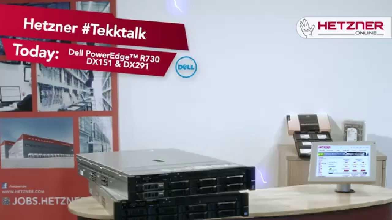 Hetzner #Tekktalk 1 - Dell PowerEdge™ R730