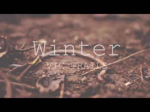 """Winter""- Summer Winter Spring or Fall *a VIC Trails Movie- Part 2*"