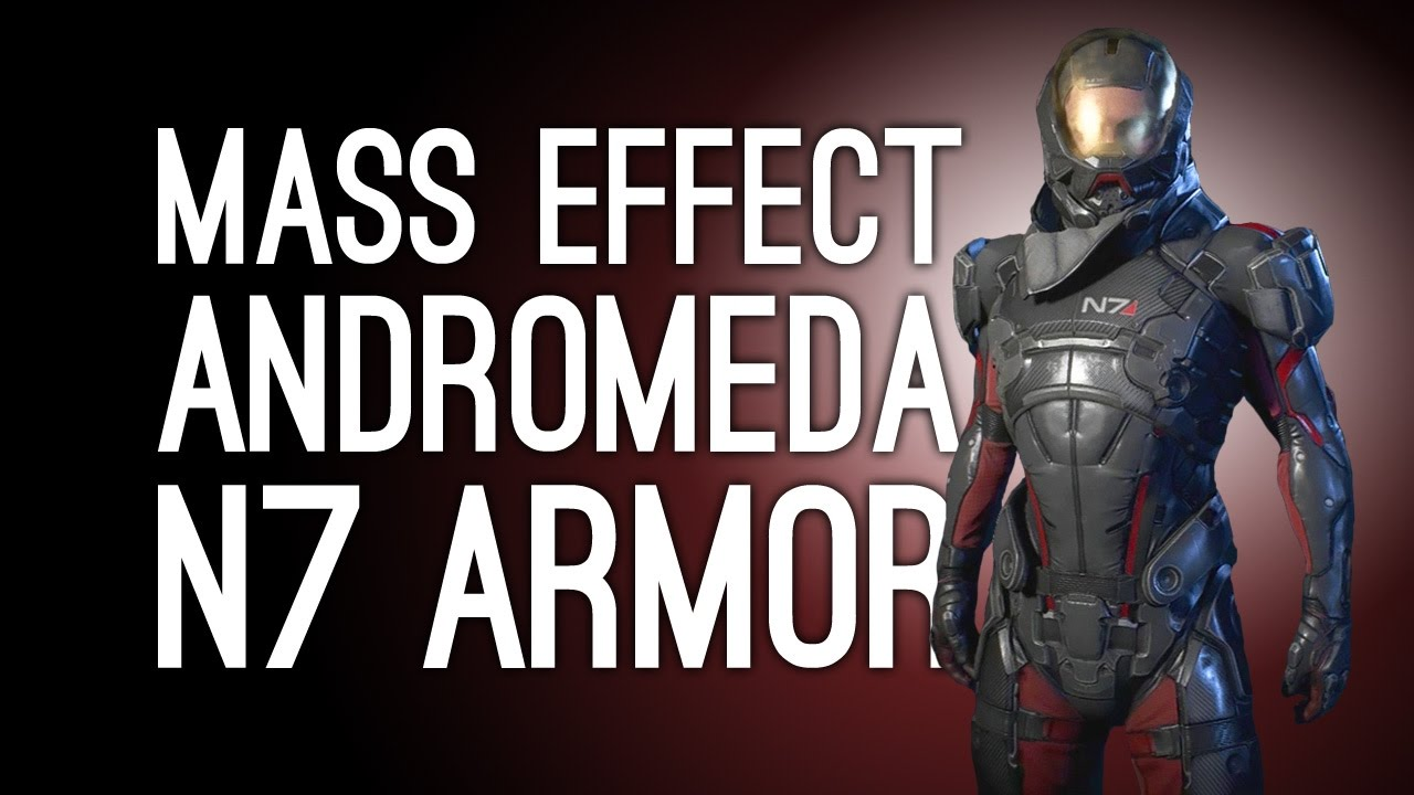 Mass Effect Andromeda N7 Armor: How To Get Shepard\'s N7 Armor for ...