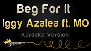 Iggy Azalea ft. MØ - Beg For It (Karaoke Version)