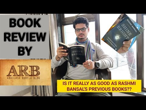 Shine Bright by Rashmi Bansal:- Best Inspirational book of the year?? – Review by Abhilash Ruhela