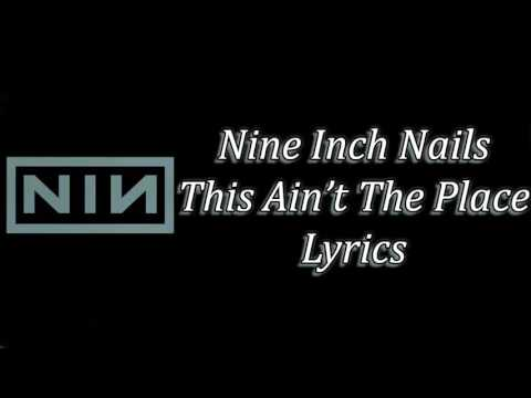 Nine Inch Nails - This Isn't The Place Lyrics