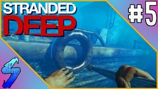Stranded Deep Gameplay | BIG SHIPWRECK!! | PART 5 (HD 60FPS)