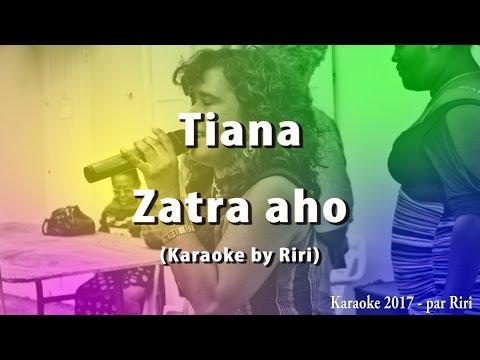 Tiana - Zatra aho (Karaoke by Riri 2017)