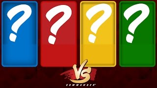 Commander VS S5E3: ??? vs ??? vs ??? vs ??? [MTG Multiplayer]