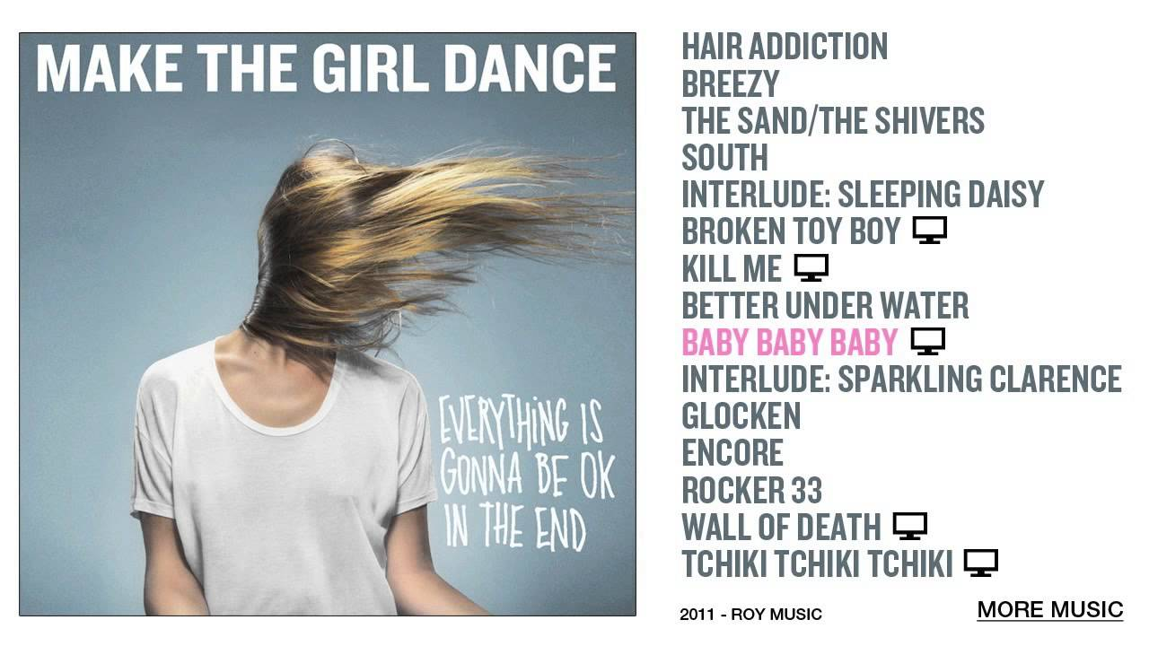Make The Girl Dance - Baby Baby Baby #1