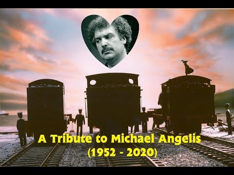 A Tribute to Michael Angelis 1952 -  2020