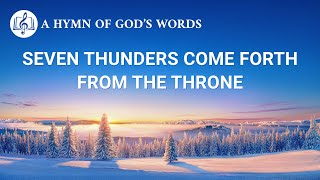 "2020 Praise Song | ""Seven Thunders Come Forth From the Throne"""