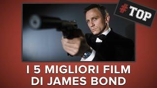 JAMES BOND - I 5 film più belli! - #TOP 5