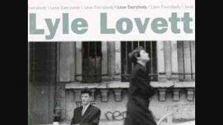 Lyle lovett   I love everybody