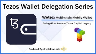 Tezos Wallet Delegation Series | Wetez: Multi-chain Mobile Wallet
