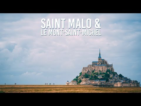 VLOG 9 - SAINT-MALO & LE MONT-SAINT-MICHEL