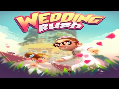WeddingRush - Universal - HD Gameplay Trailer