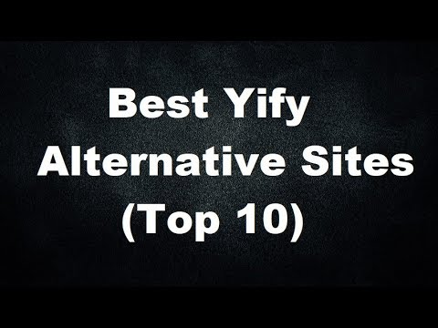 Yify Alternative Sites – Sites Like Yify (Top 10) thumbnail