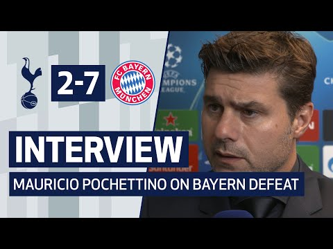 INTERVIEW | MAURICIO POCHETTINO ON BAYERN DEFEAT | Spurs 2-7 Bayern Munich