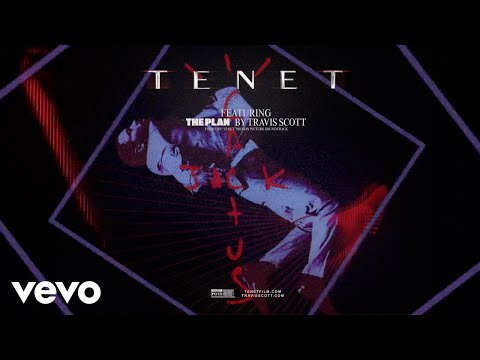 """Travis Scott - The Plan (From the Motion Picture """"TENET"""" - Official Visualizer)"""