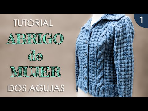DIY abrigo, saco de mujer a dos agujas (1 de 3) - YouTube