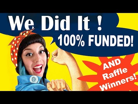 KICKSTARTER BACKER UPDATE! FUNDING SUCCESS & RAFFLE WINNERS!