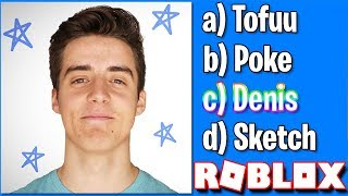 GUESS THAT ROBLOX YOUTUBER!! (Denis, Tofu, Poke & More!)