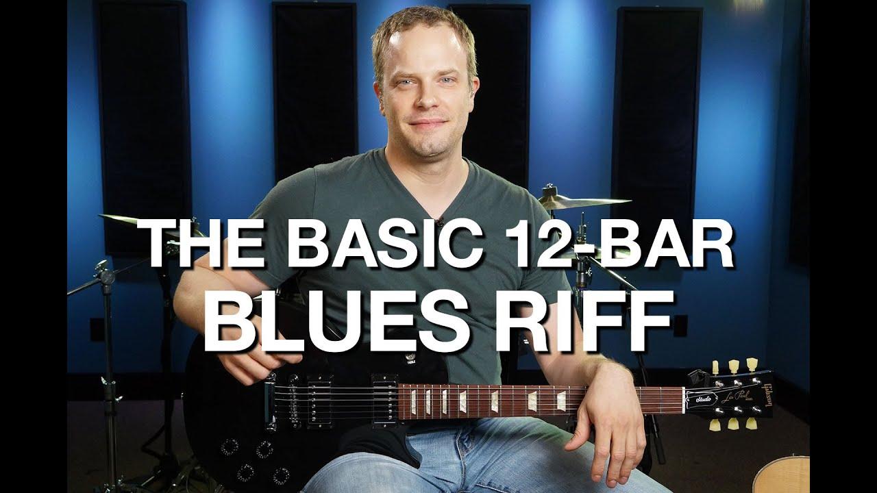 The Basic 12-Bar Blues Riff » Blues Guitar Lessons